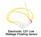 Electrontic 12V Low Wattage Floating sensor